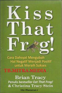 کتاب قورباغه ات را ببوس برایان تریسی و کرسیتینا تریسی